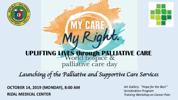 My Care, My Right: Uplifting Lives through Palliative Care (Aking Pangangalaga, Aking Karapatan:  Ang Masiglang Buhay dulot ng Palliative Care